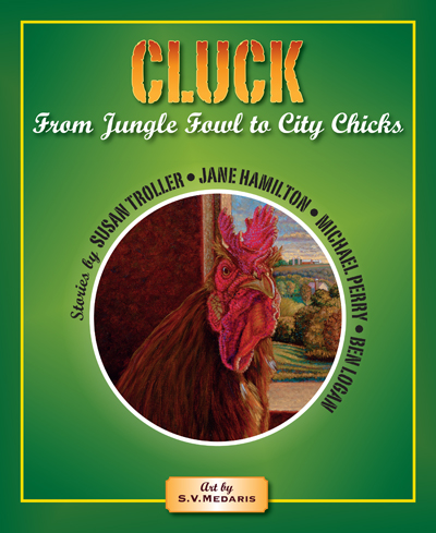 book cover shows chicken painting, title: CLUCK: From Jungle Fowl to City Chicks