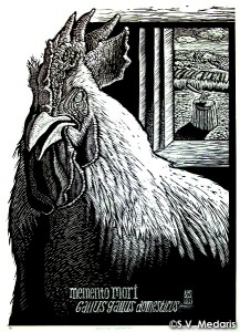 black and white woodcut of broiler cock inside. Outside window an axe embedded in stump is visible